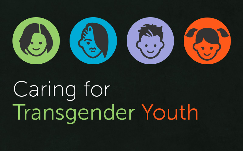 Caring for Transgender Youth