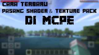 Cara Memasang Texture Pack Pada Minecraft Pe