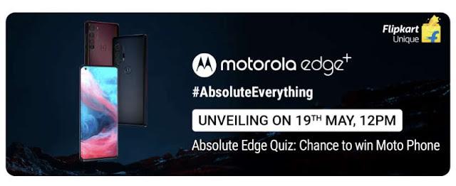 Motorola Edge+ Launching in India on May 19th 2020 on Flipkart