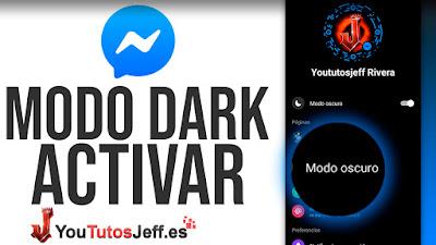 Activar Modo Oscuro en Messenger - Trucos Facebook