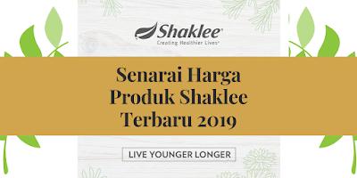 Senarai Harga Produk Shaklee Terbaru 2019