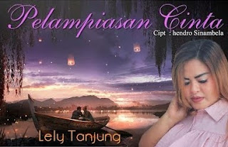 Lirik Lagu Pelampiasan Cinta – Lely Tanjung