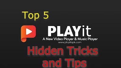 Playit Hidden Tricks