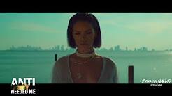 RIHANNA - Needed Me (Explicit) (Our Version)