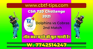 Cobras vs Dolphins 2nd CSA Ball to ball Cricket today match prediction 100% sure Cricfrog Who Will win today CSA T20 Challenge