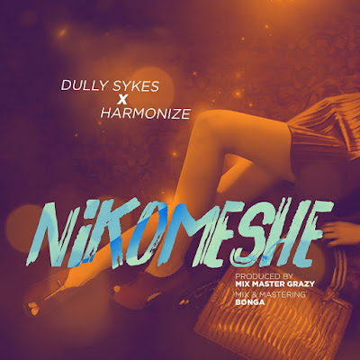 DOWNLOAD mp3 | Dully Sykes X Harmonize - Nikomeshe | New AUDIO