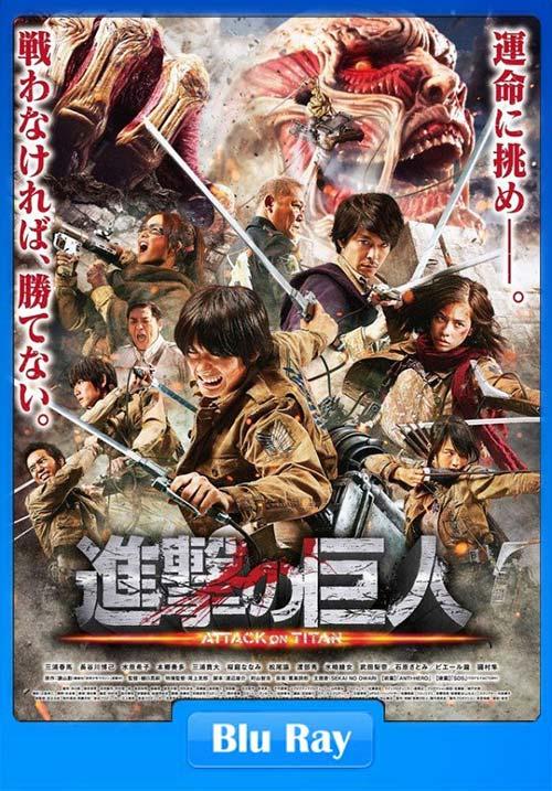 Attack On Titan 2015 Hindi 720p BluRay Dual Audio Japanese x264 | 480p 300MB | 100MB HEVC