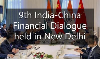 9th India-China Financial Dialogue held in New Delhi