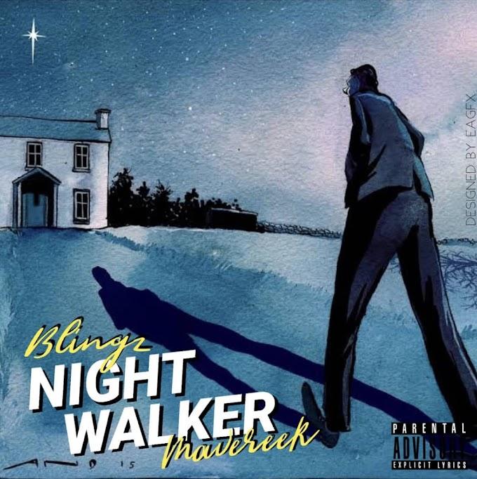 Blingz ft Mareveek- Night Walker