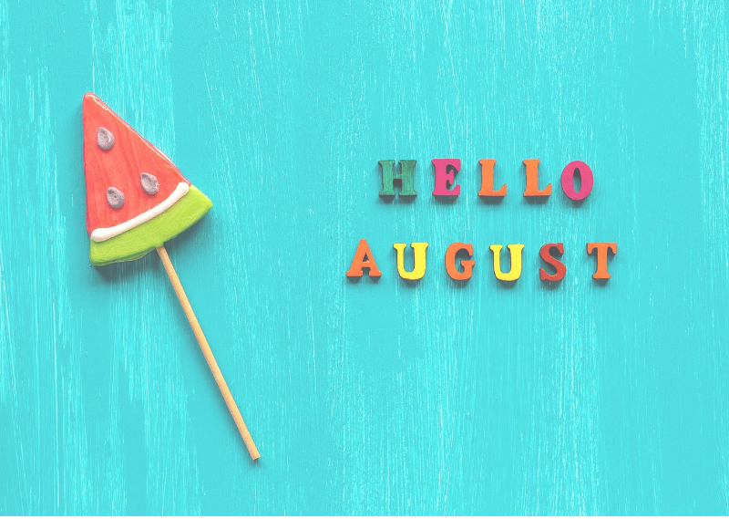 'Hello August' in a post about setting my monthly goals for August 2020.