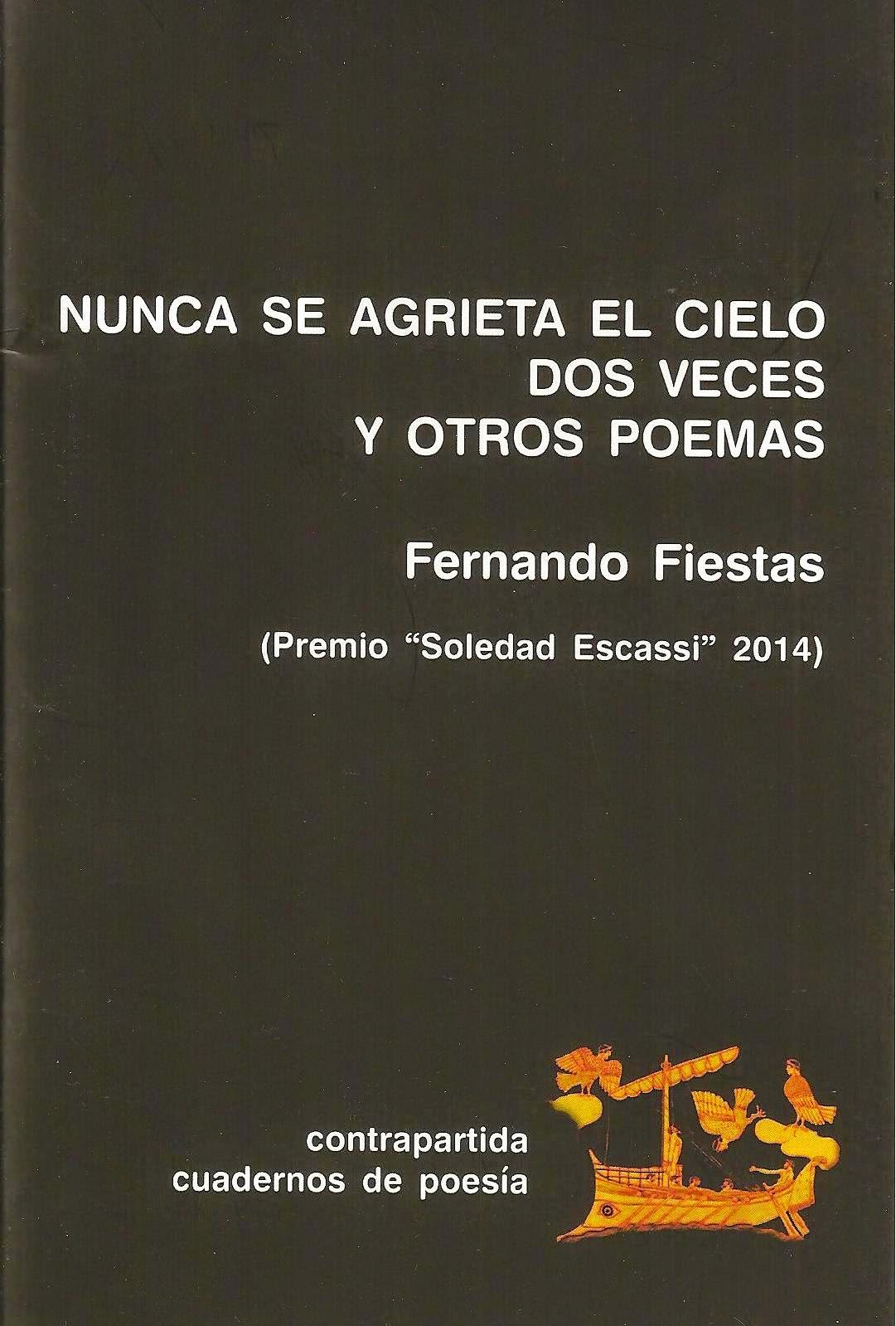 http://www.unionescritores.com/2014/12/nunca-se-agrieta-el-cielo-dos-veces-y.html