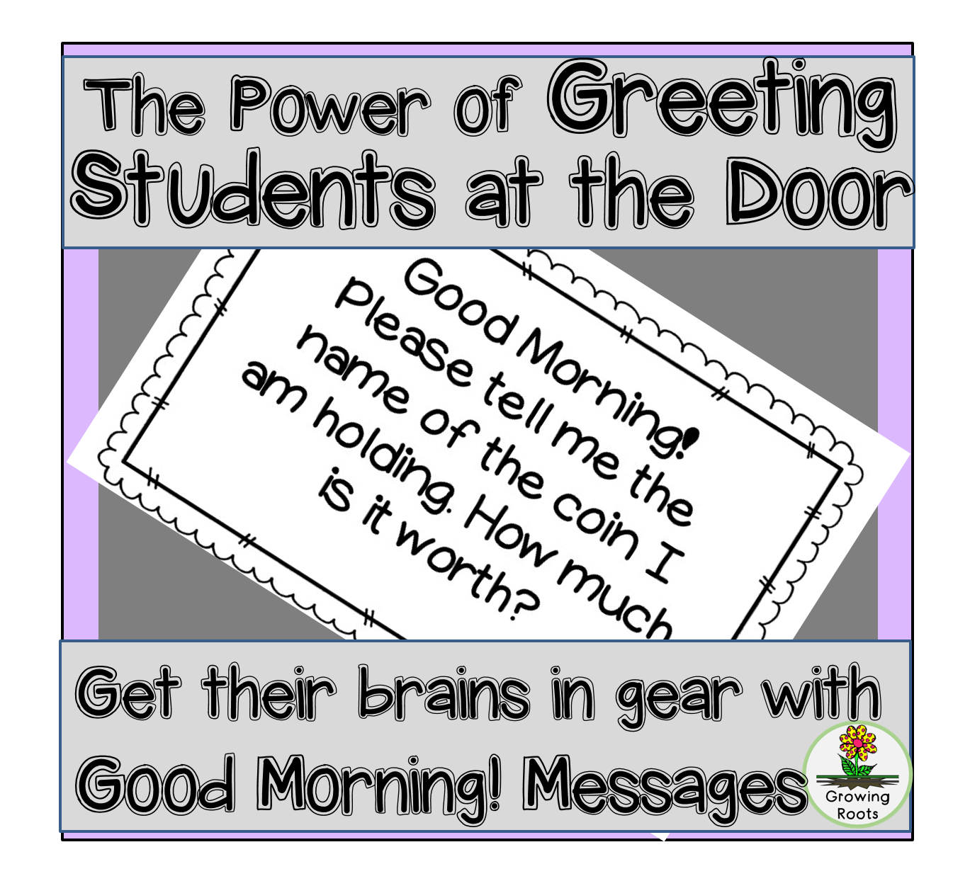 Growing Roots The Power Of Greeting Students At The Door