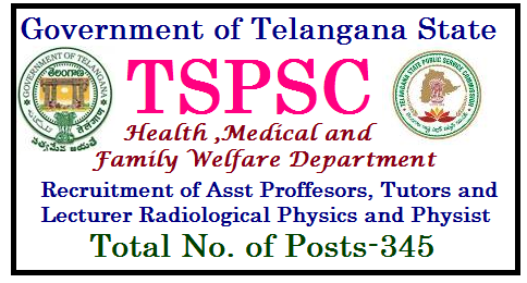 Recruitment of 345 Professors Tutors Posts in Health Dept of TS through TSPSC wide GO MS No 143 professors-tutors-recruitment-health-family-welfare-dept-telangana-tspsc-notification tspsc-professors-tutors-recruitment-health-family-welfare-dept-telangana-HM&FW Department-DME - Guidelines/2017/08/professors-tutors-recruitment-health-family-welfare-dept-telangana-tspsc-notification-tspsc-professors-tutors-recruitment-health-family-welfare-dept-telangana-HM-FW-Department-DME-Guidelines.html