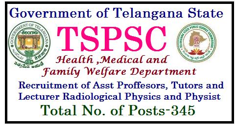 Recruitment of 345 Professors Tutors Posts in Health Dept of TS through TSPSC wide GO MS No 143 professors-tutors-recruitment-health-family-welfare-dept-telangana-tspsc-notification tspsc-professors-tutors-recruitment-health-family-welfare-dept-telangana-HM&FW Department-DME - Guidelines/2017/08/professors-tutors-recruitment-health-family-welfare-dept-telangana-tspsc-notification-tspsc-professors-tutors-recruitment-health-family-welfare-dept-telangana-HM-FW-Department-DME-Guidelines.html