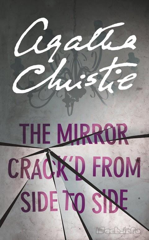 Truyện audio trinh thám, kinh dị: Gương Vỡ- Agatha Christie (Trọn bộ)
