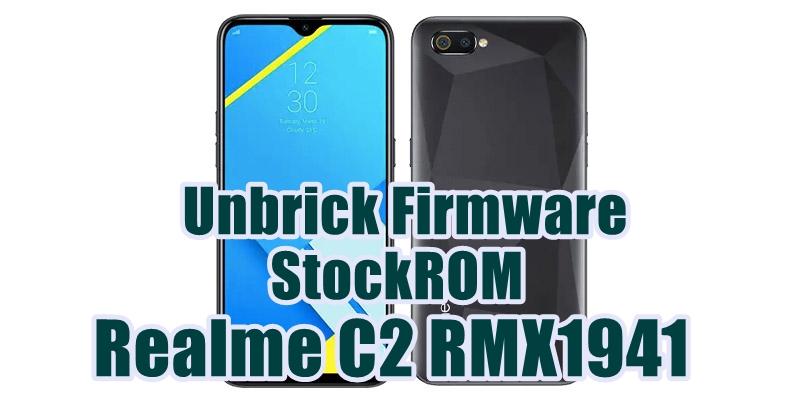 StockROM - Unbrick Firmware Realme C2 RMX1941
