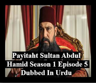 Payitaht sultan Abdul Hamid season 1, EPISODE 05