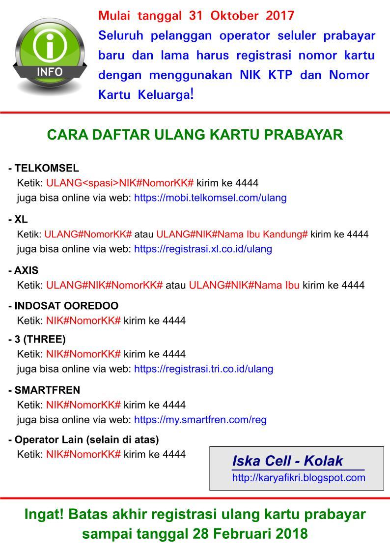 info daftar ulang kartu dan cara mendaftar berbagai operator (indosat, telkomsel, xl, axis, smartfreen, thtree, dan lain-lain) shared by karyafikri.blogspot.com