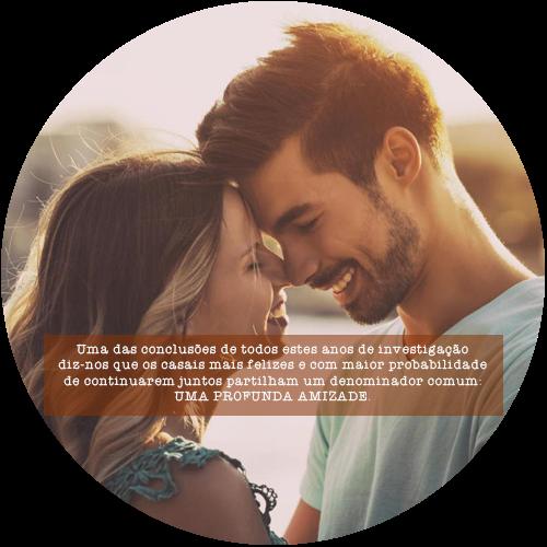 Uma das conclusões de todos estes anos de investigação diz-nos que os casais mais felizes e com maior probabilidade de continuarem juntos partilham um denominador comum: uma profunda amizade.