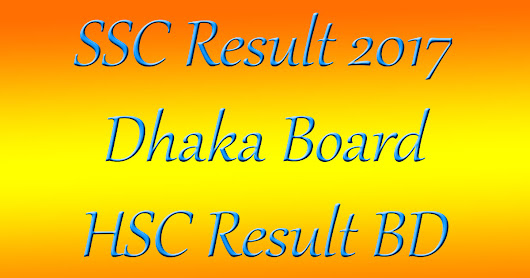 SSC Result 2017 Dhaka – Education Board Bangladesh