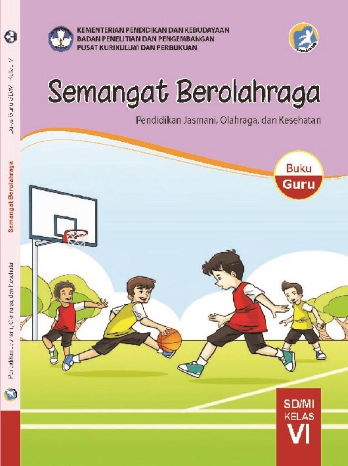 Buku Guru SD Kelas 6 Semangat Berolahraga Penjasorkes