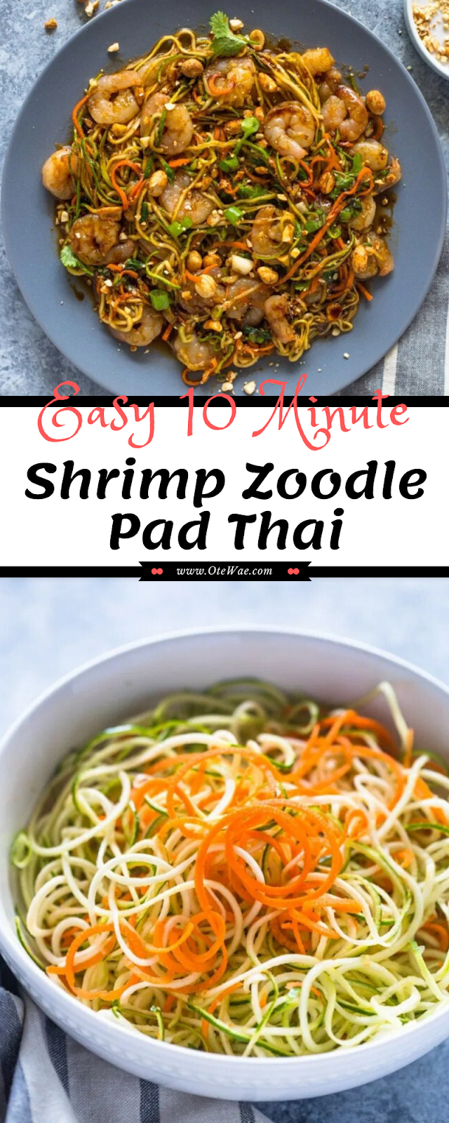 Easy 10 Minute Shrimp Zoodle Pad Thai