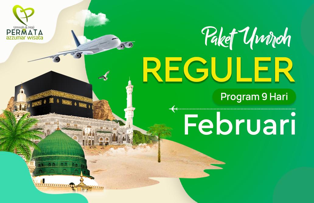 Promo Paket Umroh  Reguler Biaya Murah Jadwal Bulan Februari 2020