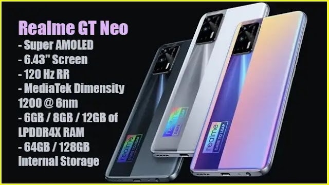 Realme GT Neo: 6.43″ AMOLED @ 120 Hz, SoC Dimensity 1200 and 4500 mAh battery