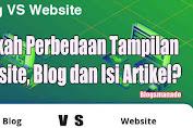 Adakah Perbedaan Website, Blog, Tampilan dan Isi Artikel?