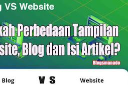 Adakah Perbedaan Tampilan Website, Blog dan Isi Artikel?