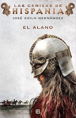 Las cenizas de Hispania I. El alano - José Zoilo Hernández (2019)