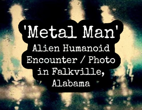 'Metal Man' Alien Humanoid Encounter / Photo in Falkville, Alabama