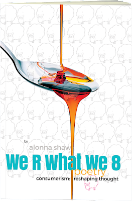 "The Poetry You're Not Looking For ""We R What We 8"""