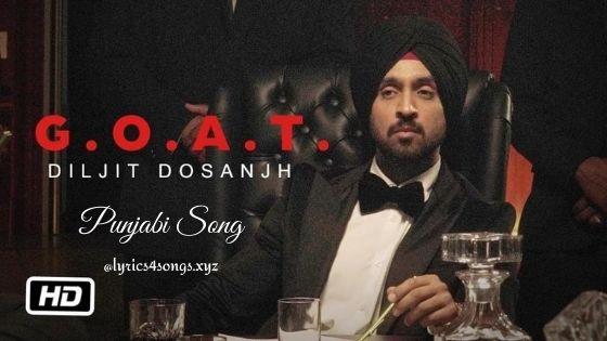 GOAT LYRICS - Diljit Dosanjh | Punjabi Song | Lyrics4songs.xyz