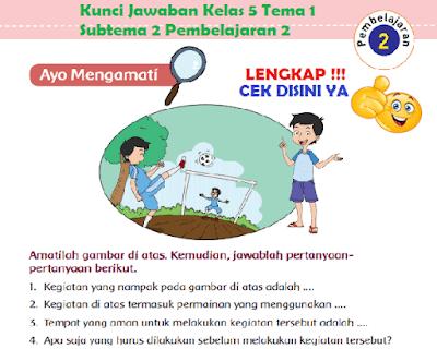 Kunci Jawaban Kelas 5 Tema 1 Subtema 2 Pembelajaran 2 www.simplenews.me