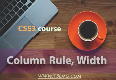شرح Column Rule, Width في لغة CSS3