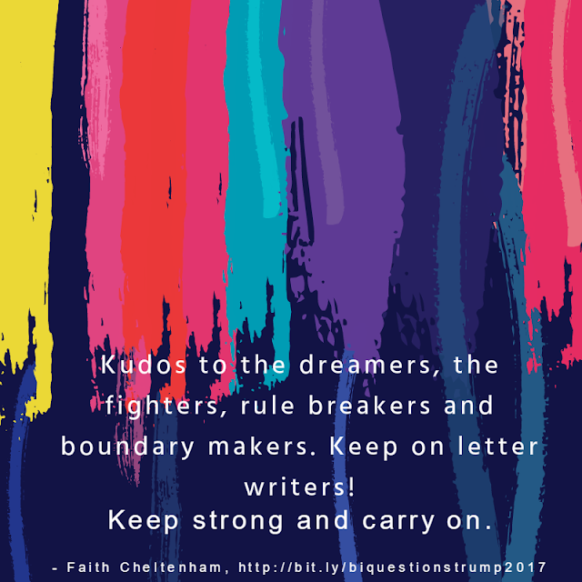 Image of rainbow paint with these words: Kudos to the dramers, the fighters, rule breakers and boundary makers. Keep on letter writers! Keep strong and carry on. Image Credit: BiNet USA