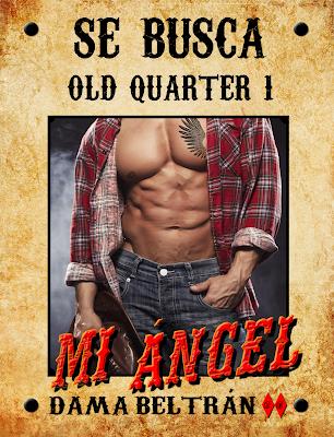 Mi Ángel (Saga Old Quarter 1) - Autora Dama Beltrán