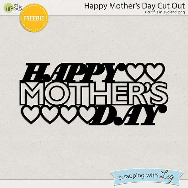 Happy Mother s Day Cut Out FREEBIE