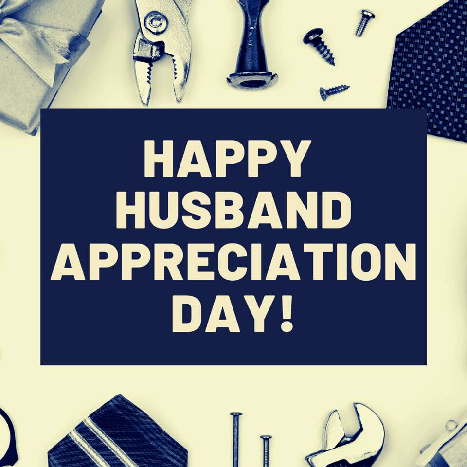 Husband Appreciation Day Wishes Awesome Images, Pictures, Photos, Wallpapers