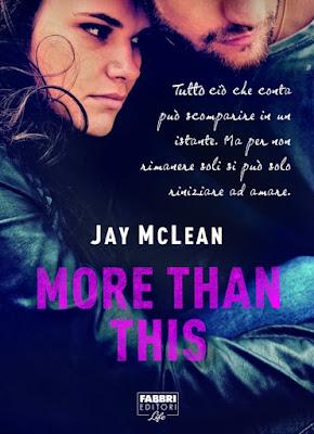 Novità in libreria: MORE THAN THIS di Jay McLean