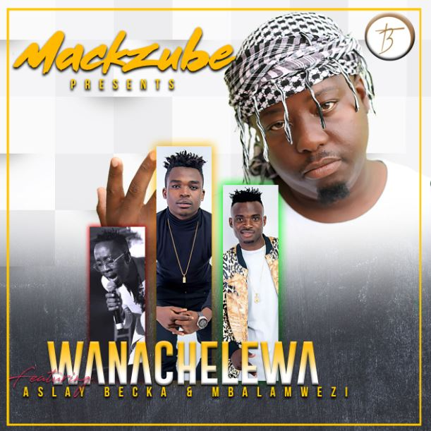 Aslay - Wanachelewa Ft. Becka Flavour x Mbalamwezi x Mack Zube