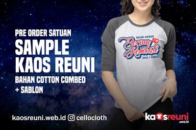 Pre Order Satuan Sample Kaos Reuni Bahan Cotton Combed + Sablon