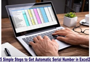 5 Simple Steps to Get Automatic Serial Number in Excel