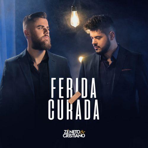 Zé Neto & Cristiano lançam Ferida Curada