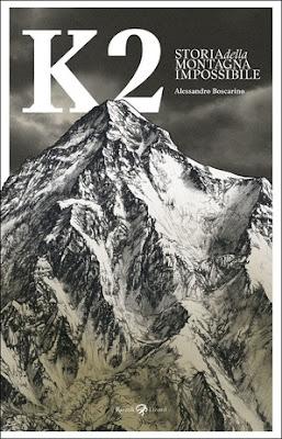 K2 STORIA DELLA MONTAGNA IMPOSSIBILE