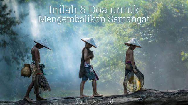 5 Doa untuk Mengembalikan Semangat