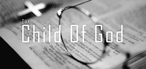 dax child of god lyrics