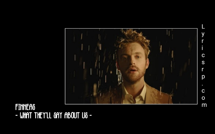 FINNEAS - What They ll Say About Us