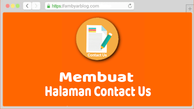 Cara Membuat Halaman Contact Us di Blog